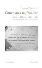 François Tosquelles : Cours aux infirmiers de Saint-Alban 1943-1945